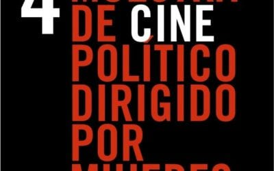 4ª Muestra de Cine Político Dirigido por Mujeres