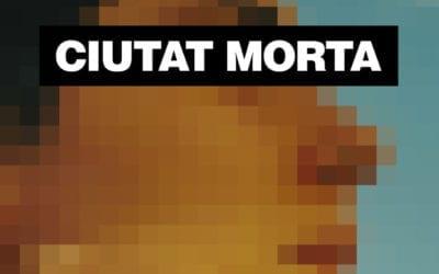 CIUTAT MORTA llega a Madrid de la mano de DOCMA