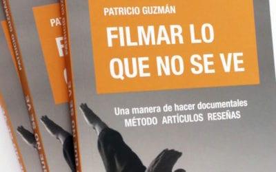 DOCMA edita en España 'Filmar lo que no se ve', de Patricio Guzmán