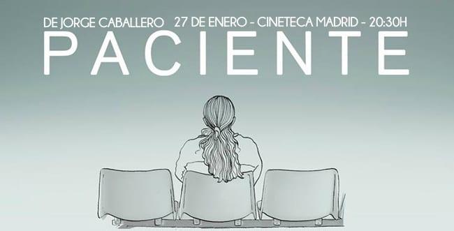 Cineteca Madrid estrena PACIENTE, de Jorge Caballero