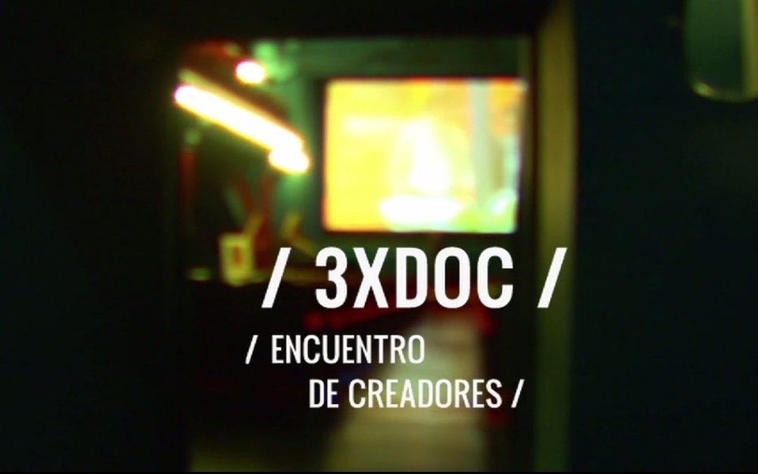 COMIENZA LA V EDICIÓN DE / 3XDOC /