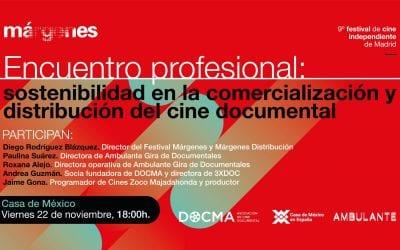 DOCMA colabora con Márgenes para hablar de 'Sostenibilidad en la comercialización y distribución del cine documental'